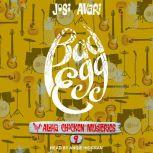 Bad Egg, Josi Avari