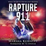 Rapture 911 What To Do If You're Left Behind, Marsha Kuhnley