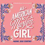 All-American Muslim Girl, Nadine Jolie Courtney
