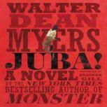 Juba!, Walter Dean Myers