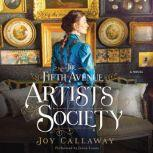 The Fifth Avenue Artists Society, Joy Callaway