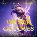 Winter Goddess, Skye MacKinnon
