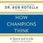 How Champions Think, Bob Rotella