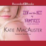 Zen and the Art of Vampires, Katie MacAlister