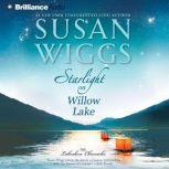 Starlight on Willow Lake, Susan Wiggs