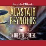 On The Steel Breeze, Alastair Reynolds