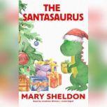 The Santasaurus, Mary Sheldon