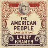 The American People, Vol. 1 Search for My Heart, Larry Kramer