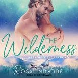 The Wilderness, Rosalind Abel