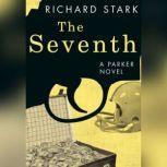 The Seventh, Richard Stark