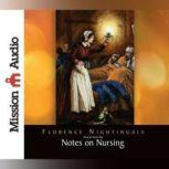 Notes on Nursing, Florence Nightingale