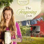 The Forgiving Jar, Wanda E Brunstetter