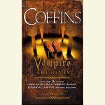 Coffins The Vampire Archives, Volume 3, Otto Penzler