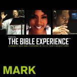 Inspired By ... The Bible Experience Audio Bible - Today's New International Version, TNIV: (30) Mark, Full Cast