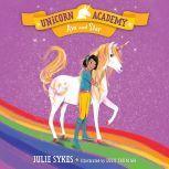 Unicorn Academy #3: Ava and Star, Julie Sykes