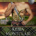 Jake, Keira Montclair