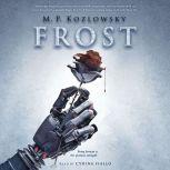 Frost, M.P. Kozlowsky