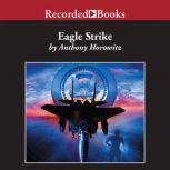 Eagle Strike, Anthony Horowitz