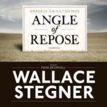 Angle of Repose, Wallace Stegner
