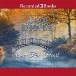 One True Heart, Jodi Thomas