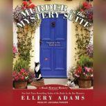 Murder in the Mystery Suite, Ellery Adams