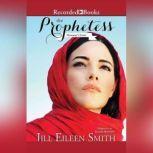 The Prophetess Deborah's Story, Jill Eileen Smith