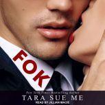 FOK, Tara Sue Me
