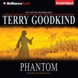 Phantom, Terry Goodkind