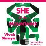 She of the Mountains, Vivek Shraya