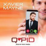 Q*Pid, Xavier Mayne