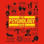 The Psychology Book Big Ideas Simply Explained, DK