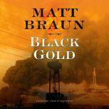 Black Gold, Matt Braun