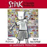 Stink: The Incredible Shrinking Kid, Megan McDonald
