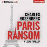 Paris Ransom, Charles Rosenberg