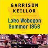 Lake Wobegon Summer 1956, Garrison Keillor