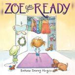 Zoe Gets Ready, Bethanie Deeney Murguia