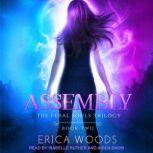 Assembly, Erica Woods