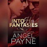 Into Her Fantasies, Angel Payne