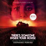 There's Someone Inside Your House, Stephanie Perkins
