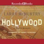 Hollywood A Third Memoir, Larry McMurtry