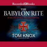 The Babylon Rite, Tom Knox