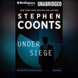 Under Siege, Stephen Coonts