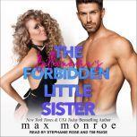 The Billionaire's Forbidden Little Sister, Max Monroe