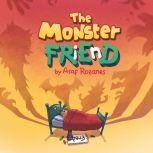 The Monster Friend, Asaf Rozanes