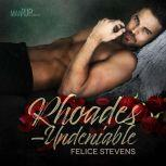 Rhoades—Undeniable, Felice Stevens