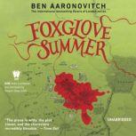 Foxglove Summer A Rivers of London Novel, Ben Aaronovitch