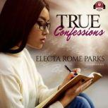 True Confessions, Electa Rome Parks