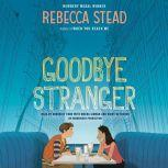 Goodbye Stranger, Rebecca Stead