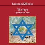 The Jews Story of a People, Howard Fast