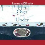 Over and Under the Snow, Kate Messner